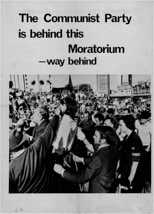 The Communist Party is behind this moratorium - way behind, 1970