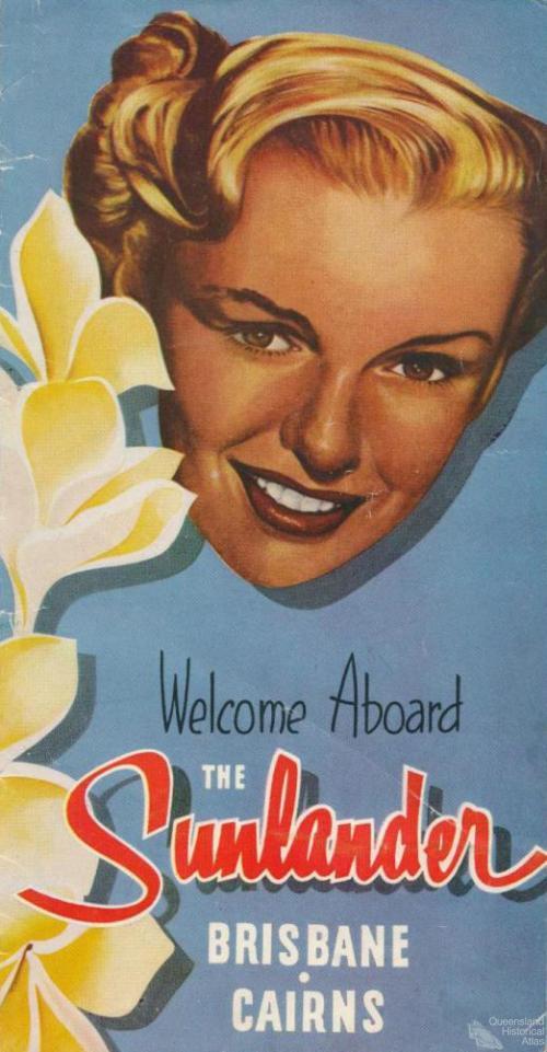 Welcome aboard the Sunlander, 1953