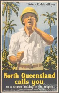 North Queensland calls you, c1950s