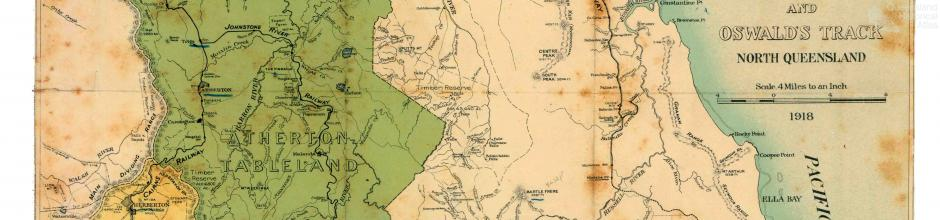 Map of Atherton and Evelyn Tablelands and Oswald's Track, 1918
